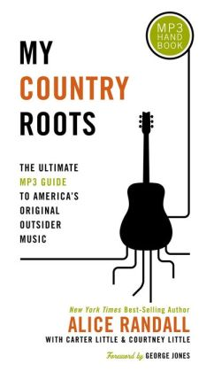 My Country Roots: The Ultimate MP3 Guide to America's Original Outsider Music