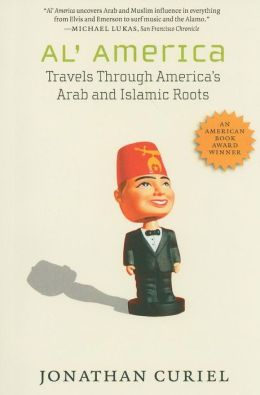 Al' America: Travels through America's Arab and Islamic Roots