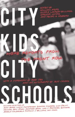 City Kids, City Schools: More Reports from the Front Row