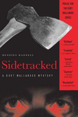 Sidetracked (Kurt Wallander Series #5)