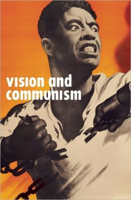 Vision and Communism: Viktor Koretsky and Dissident Public Visual Culture