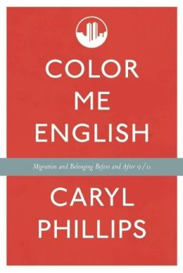 Color Me English: Thoughts About Migrations and Belonging Before and After 9/11