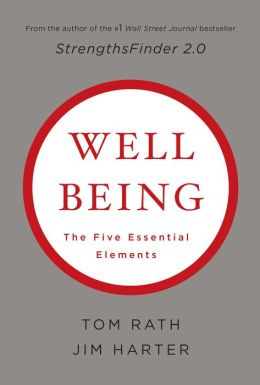 Well Being: The Five Essential Elements