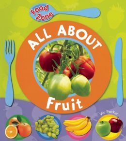 All About Fruit