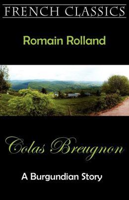 Colas Breugnon (A Burgundian Story)