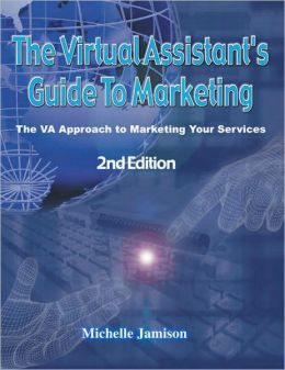 The Virtual Assistants Guide to Marketing