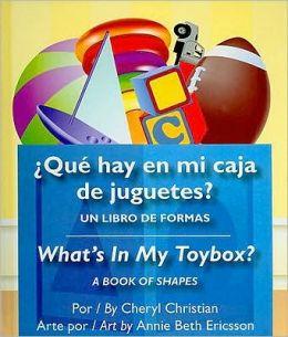 Que Hay En Mi Caja de Juguetes?/What's in My Toybox?