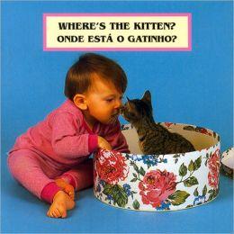 Where's the Kitten? / Onde Esta O Gatinho?