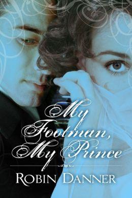 My Footman, My Prince