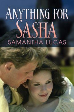 Anything for Sasha