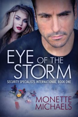 Eye of the Storm: A Security Specialists International Book