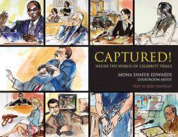 Captured!: Inside the World of Celebrity Trials