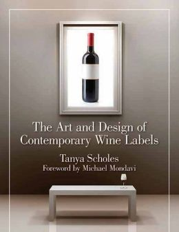 The Art and Design of Contemporary Wine Labels