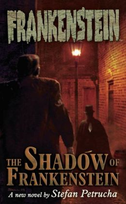 Frankenstein: The Shadow of Frankenstein, Volume 1