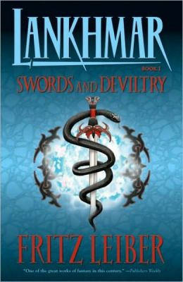 Lankhmar, Book 1: Swords and Deviltry