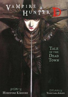 Vampire Hunter D, Volume 4: Tale of the Dead Town