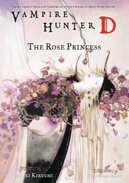 Vampire Hunter D, Volume 9: The Rose Princess