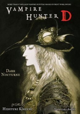 Vampire Hunter D, Volume 10: Dark Nocturne