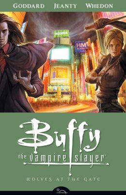 Buffy the Vampire Slayer Season Eight, Volume 3: Wolves at the Gate