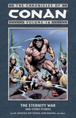 Chronicles of Conan, Volume 16: The Eternity War and Other Stories