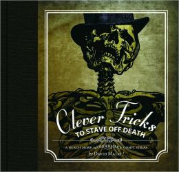 Wondermark: Clever Tricks to Stave Off Death