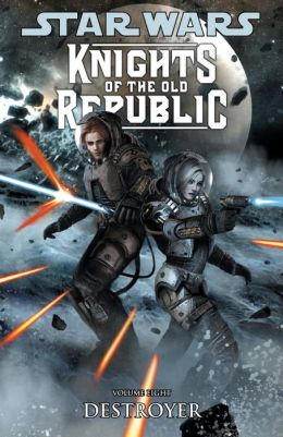 Star Wars Knights of the Old Republic, Volume 8: Destroyer