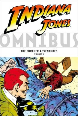 Indiana Jones Omnibus: The Further Adventures, Volume 3