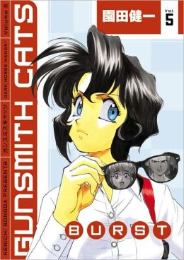 Gunsmith Cats: Burst, Volume 5