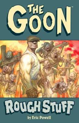 The Goon, Volume 0: Rough Stuff (2nd Edition)