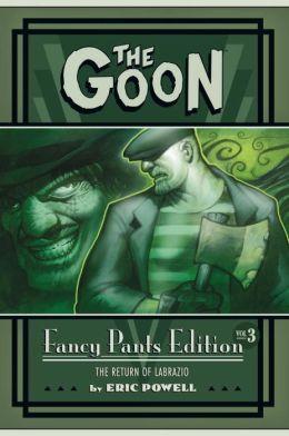 The Goon Fancy Pants Edition, Volume 3: Goon Year