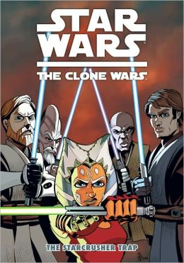 Star Wars The Clone Wars: The Starcrusher Trap