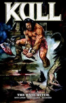 Kull, Volume 2: The Hate Witch