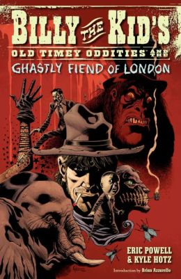 Billy the Kid's Old Timey Oddities, Volume 2: The Ghastly Fiend of London