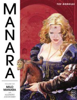 The Manara Library, Volume 6: The Borgias