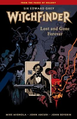 Witchfinder, Volume 2: Lost and Gone Forever