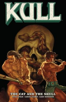 Kull, Volume 3: The Cat and the Skull