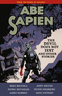 Abe Sapien, Volume 2: The Devil Does Not Jest and Other Stories
