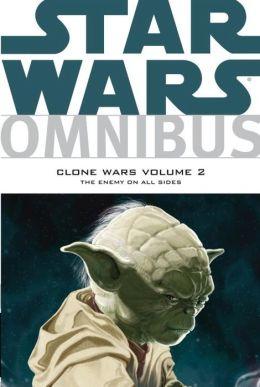 Star Wars Omnibus: Clone Wars, Volume 2: The Enemy on All Sides