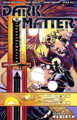 Dark Matter, Volume 1: Rebirth