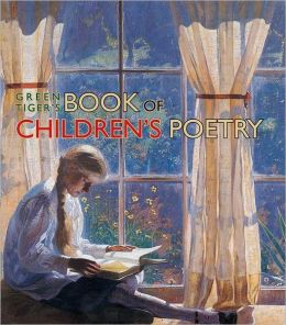 Green Tiger's Book of Children's Poetry