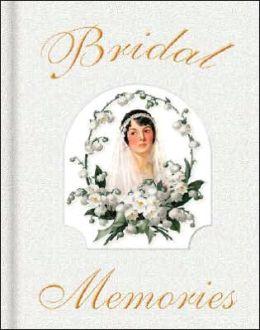 Bridal Memories