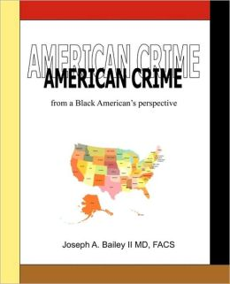 American Crime From A Black American's Perspective