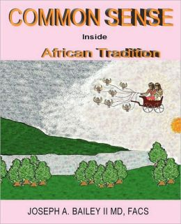 Common Sense Inside African Tradition