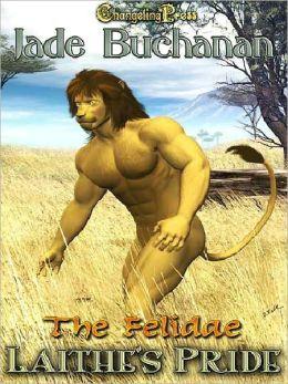 Laithe's Pride [Felidae 1]