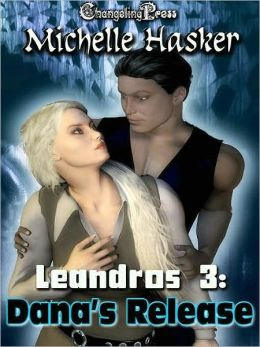 Leandros 3: Dana's Release
