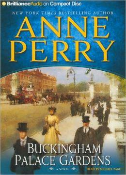 Buckingham Palace Gardens (Thomas and Charlotte Pitt Series #25)