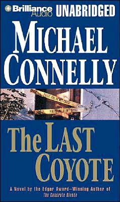 The Last Coyote (Harry Bosch Series #4)