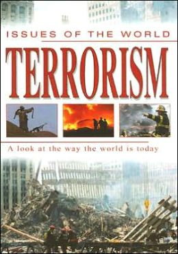 Terrorism (Issues of the World Series)