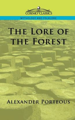 The Lore Of The Forest