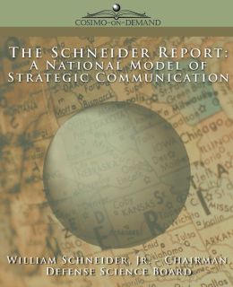 Schneider Report: A National Model of Strategic Communication